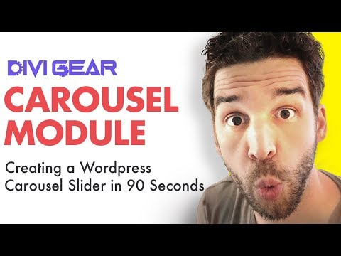 How to Create a Wordpress Carousel Slider | Review of Divi Gear's