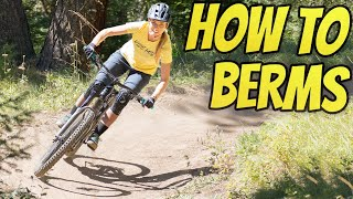 How To Corner A Mountain Bike - Better Berms In 1 Day