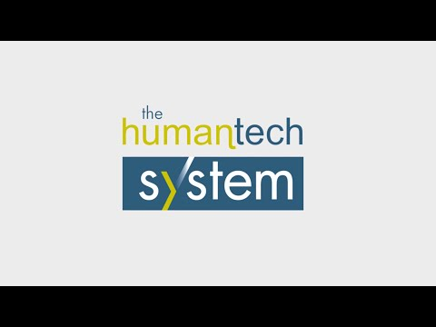 The Humantech System® - Quick Tour