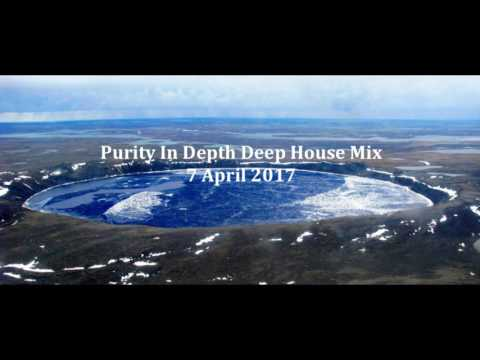 (DJ MT) - Purity In Depth Deep House Mix - 7 April 2017