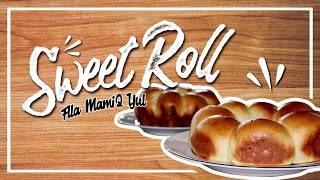 Sweet Roll Recipe l STP Mataram