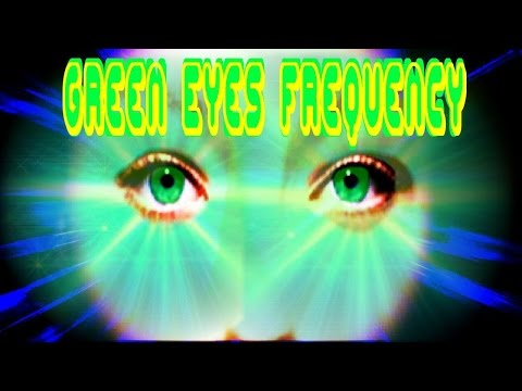 Green Eyes Frequency plus Super Subliminal Future-Channeled Binaural Beat