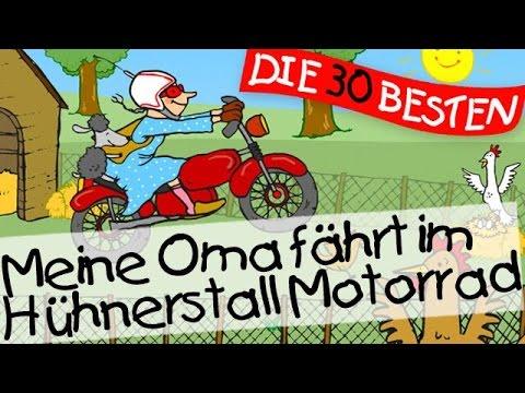 Meine Oma fährt im Hühnerstall Motorrad - Kinderlieder Klass