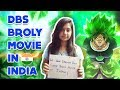 DBS BROLY MOVIE IS NOT RELEASING IN INDIA HERE'S THE REASON IN HINDI || WHIXER