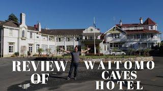 Waitomo Caves Hotel New Zealand Walkthrough & Review - Mark Vincent Miralles