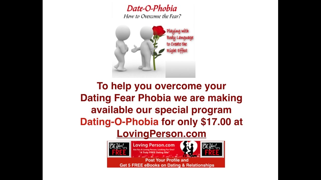 fear of dating phobia
