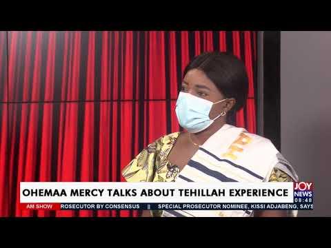 Ohemaa Mercy talks about Tehillah Experience - AM Showbiz on Joy News (23-7-21)