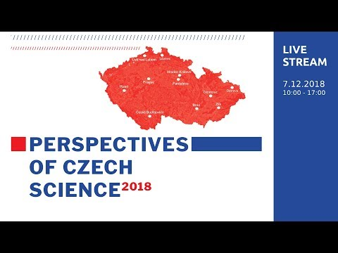 Perspectives of Czech Science (7.12.2018) - LIVE stream