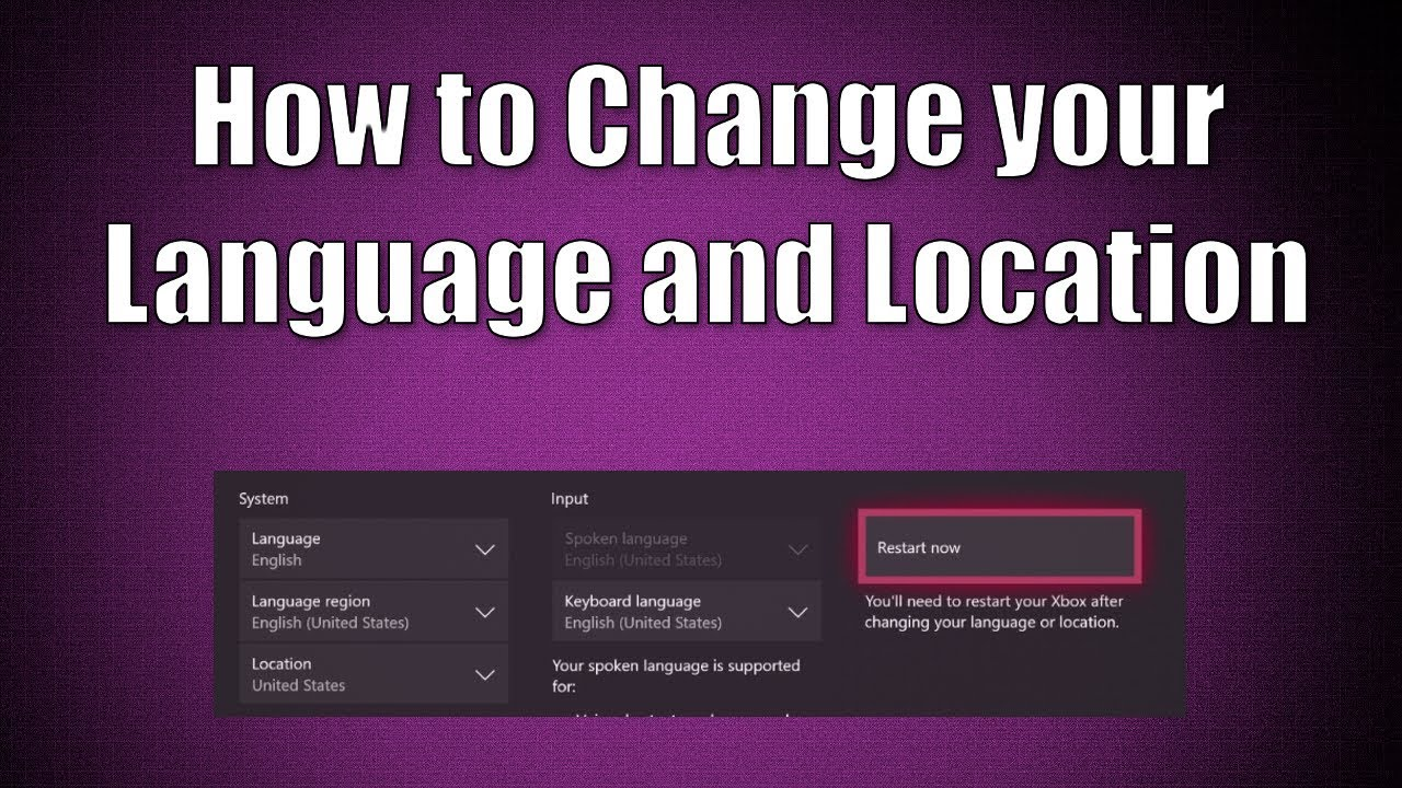 How to Change Your Language and Location on Your Xbox One Console