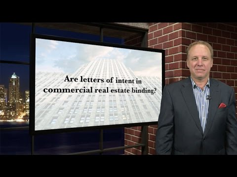 Are letters of intent in commercial real estate binding?