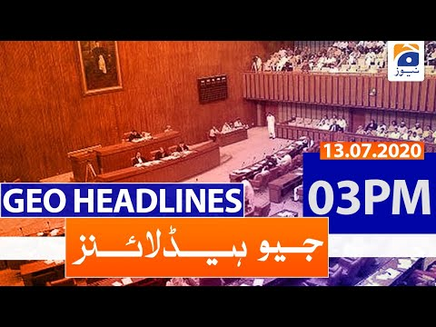 Geo Headlines 03 PM | 13th July 2020