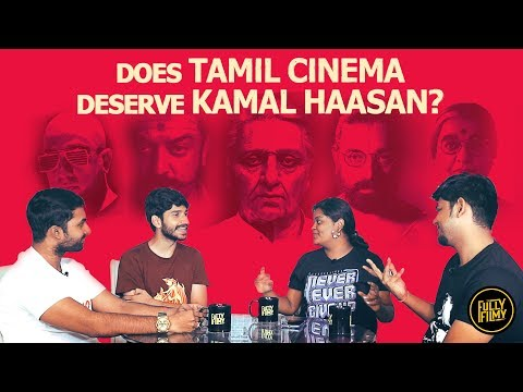 Does Tamil cinema deserve Kamal Haasan? | Fully Filmy Mind Voice