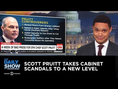 Scott Pruitt Takes Cabinet Scandals to a New Level | The Daily Show