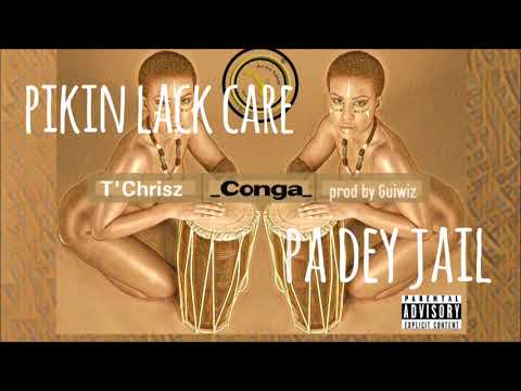 T'Chrisz _ Conga (prod by Guiwiz) Lyrics Video