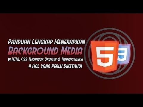 Background Media (Gambar/Video) + Ukuran + Transparansi + Gradiasi Warna HTML CSS