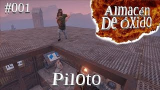 Rust - ADO - #001 - Piloto // Gameplay español