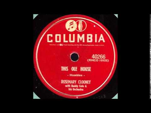 This Ole House - Rosemary Clooney '54 Columbia 4 40266