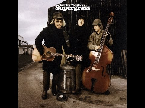 Supergrass - In It for the Money (1997) FULL ALBUM