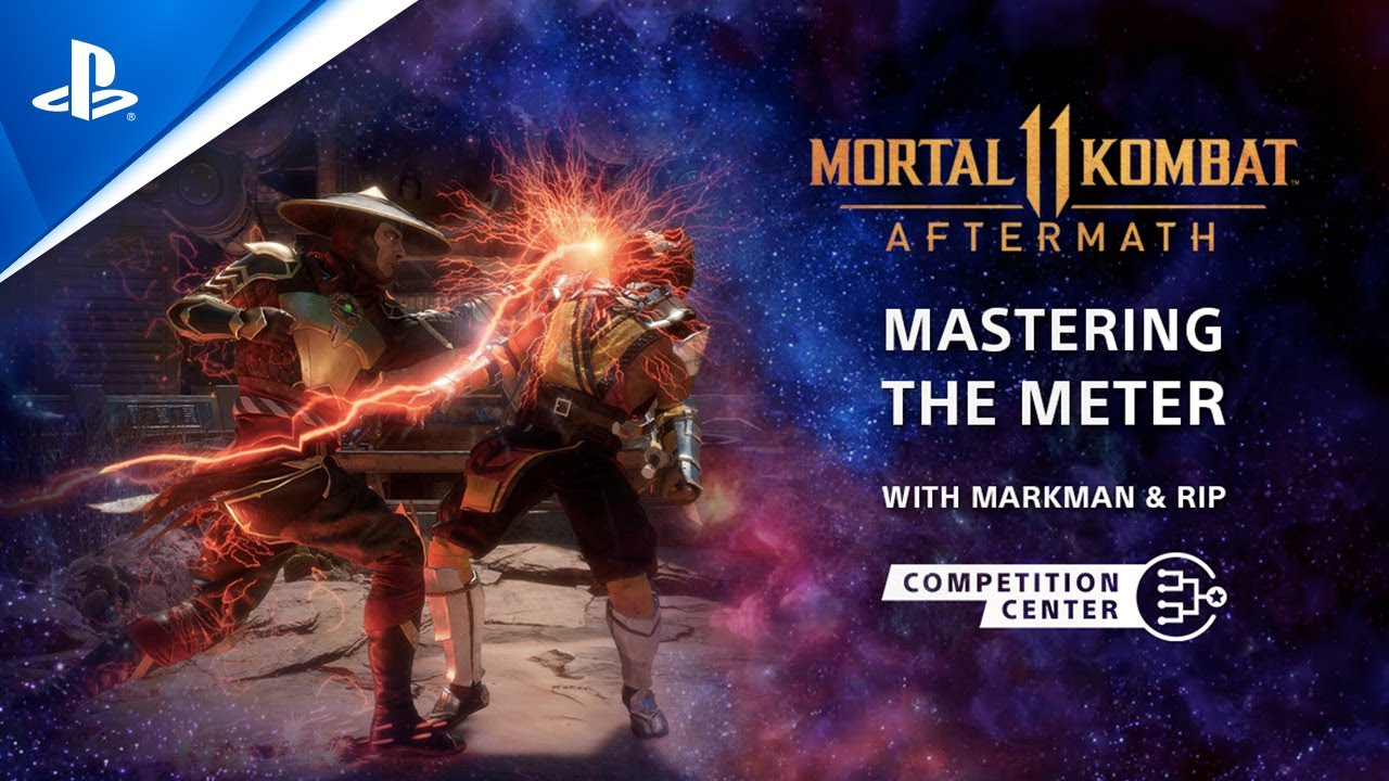 Mortal Kombat 11: Aftermath -  Master the Meter Tips | PS Competition Center