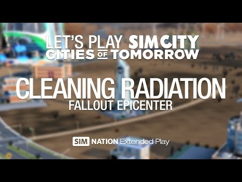 Let's play Cities of Tomorrow: Cleaning Radiation