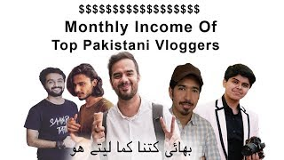 Top 5 Pakistani Vloggers Monthly Income Irfan Junejo Mooroo Ukhano Khujlee Faimly Vlogs Shehzad Show