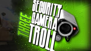 Security Camera Trolling 3! Black Ops 2