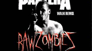 Pantera - walk (RAW ZOMBIEZ tribute Remix) [FREE DOWNLOAD]