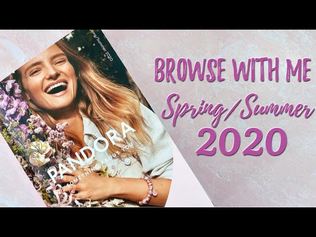 PANDORA Spring/Summer 2020 Catalog | Browse With Me Video - YouTube