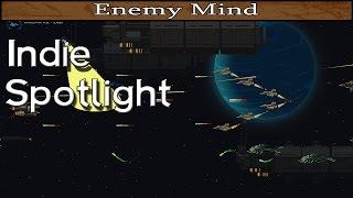 Indie Spotlight - Enemy Mind