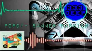 Popof- Summer Passion (Original Mix)