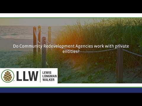 Do Community Redevelopment Agencies work with private entities?