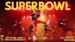 Download SUPERBOWL X The Royal Family | THE ROYAL FAMILY VIRTUAL EXPERIENCE - Artist Edition