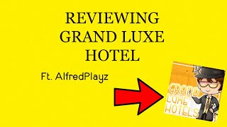 [ROBLOX] REVIEWING GRAND LUXE HOTEL