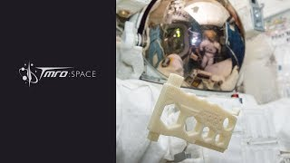 TMRO:Space - 3D Printing in micro gravity with Made In Space