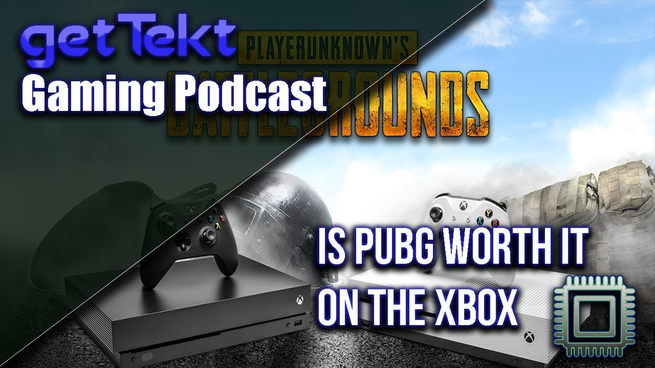 is pubg worth it on xbox gaming podcast youtube