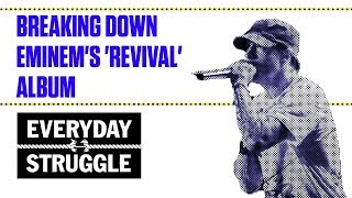 Baixar Breaking Down Eminem's 'Revival' Album | Everyday Struggle