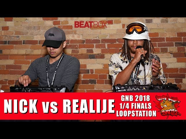 Nick vs Realije | GNB 2018 | Loopstation - Quarter Finals