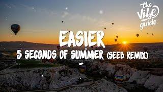5 Seconds of Summer – Easier (Lyrics) Seeb Remix