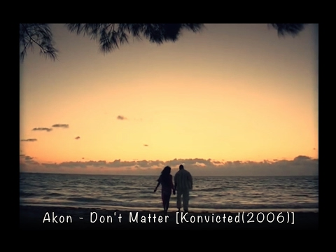akon-don't matter [Audio/Lyrics/한글가사