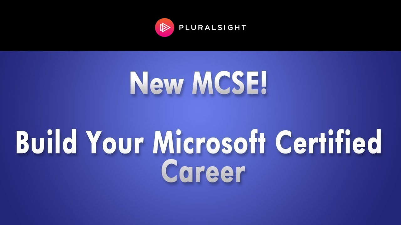 New Mcse How To Successfully Build Your Microsoft Certified Career