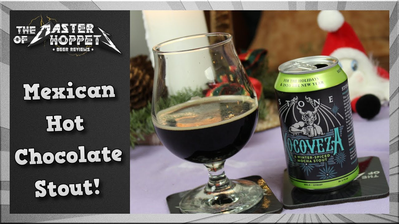 Stone berlin xocoveza mocha stout tmoh beer review 2139 the master of hoppets