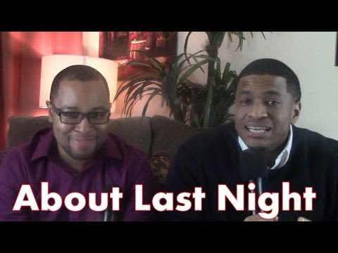 About Last Night Movie Review SPOILERS Opinion