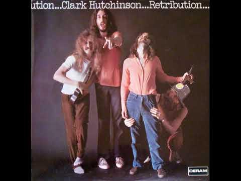 Clark Hutchinson  - Retribution  1970  (full album)
