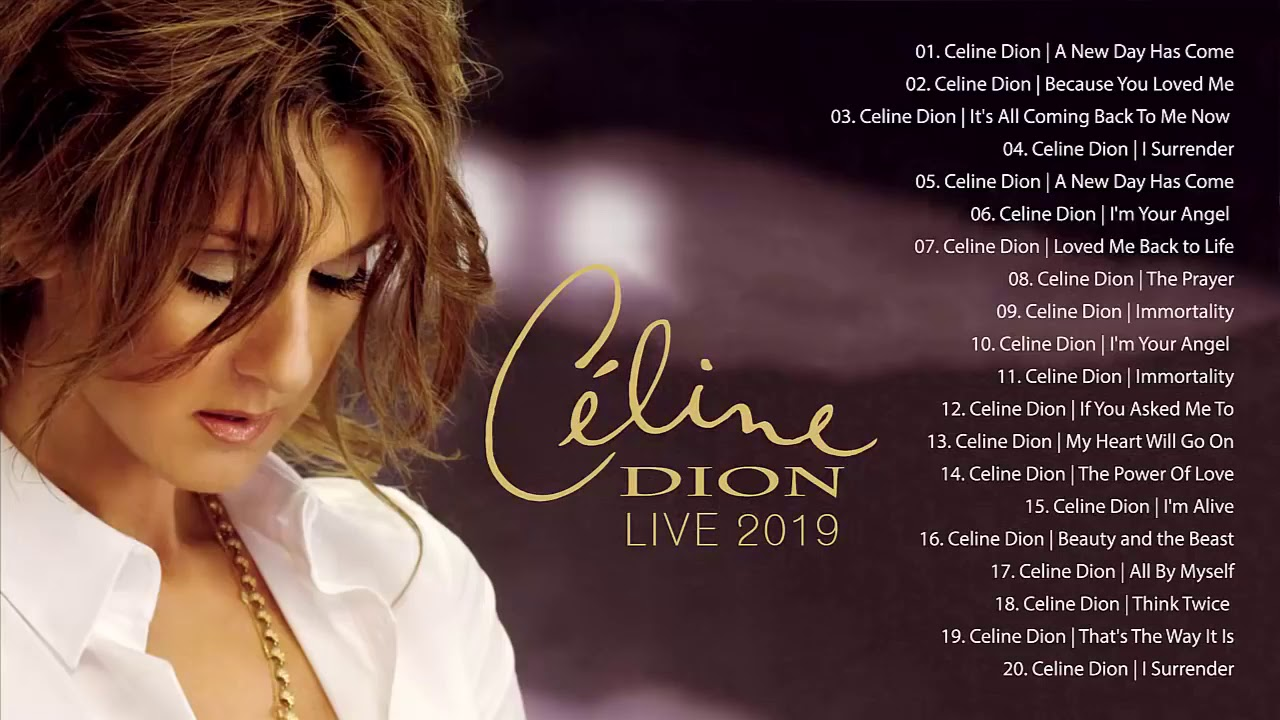 Download Celine Dion Greatest Hits (Full Album) Best Songs of Celine Dion (HQ) 2020