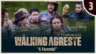 THE WALKING AGRESTE 3° TEMPORADA EPISÓDIO 3