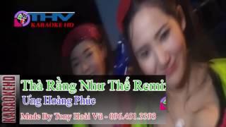 [Karaoke Beat HD] Thà Rằng Như Thế - Ưng Hoàng Phúc Remix Chuẩn