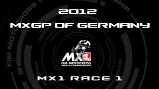 2012 MXGP of Germany - FULL MX1 Race 1 - Motocross