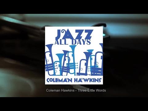 Jazz All Days: Coleman Hawkins