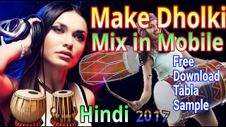 Make Full Hard Dholki Mix Dj Beat in Mobile Phone (Hindi)