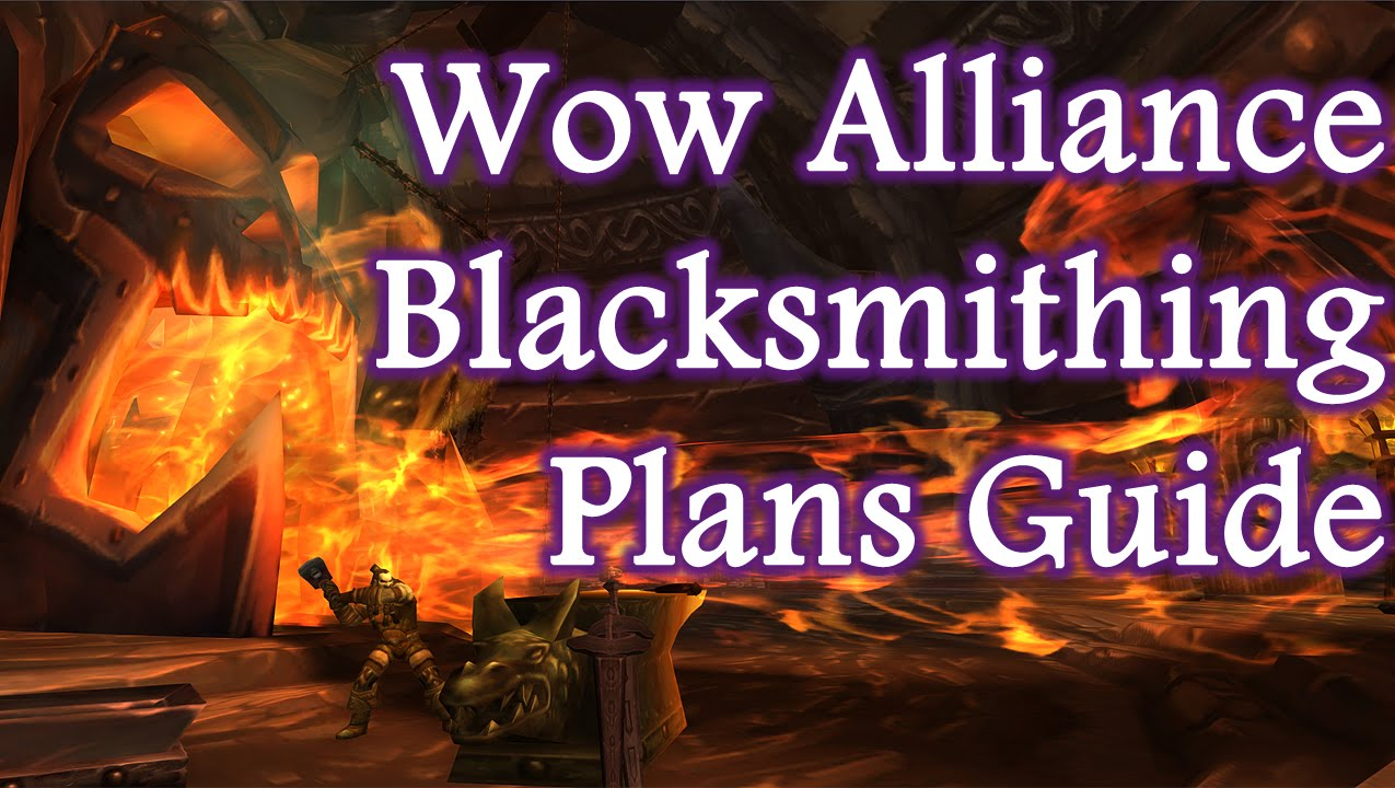 Wow blacksmith levelling guide.